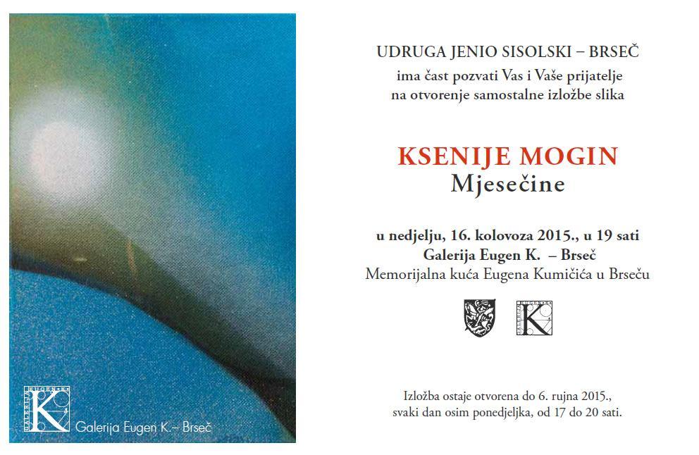 Otvorenje samostalne izložbe slika KSENIJE MOGIN