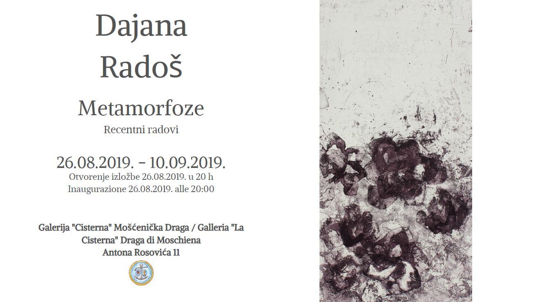 Dajana Radoš <br>Metamorfoze